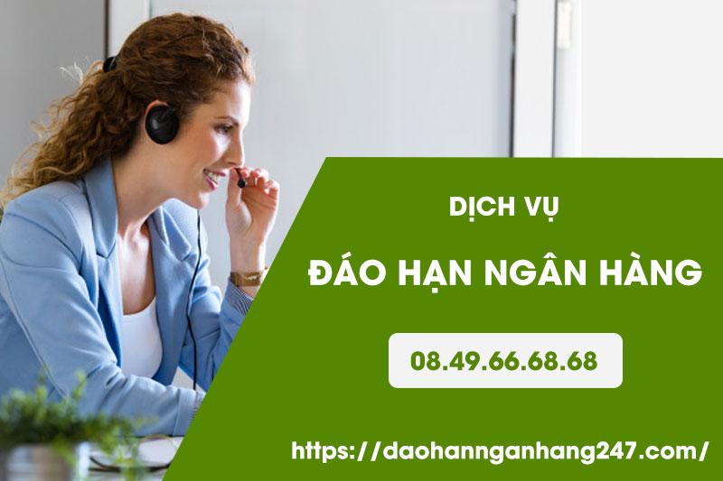 dich-vu-dao-han-ngan-hang-toan-quoc